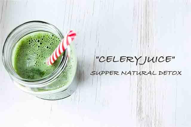 """""""Celery Juice"""" Supper Natural Detox"""